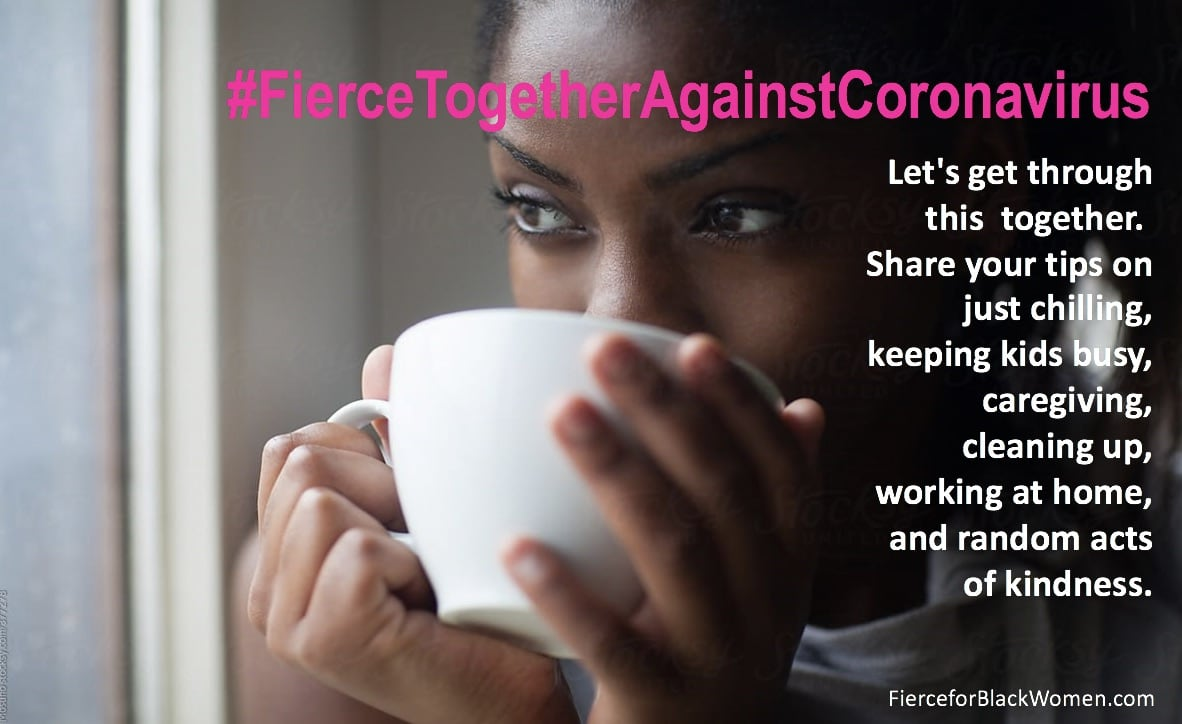 Let's Be Fierce and Work Together to Fight Coronavirus